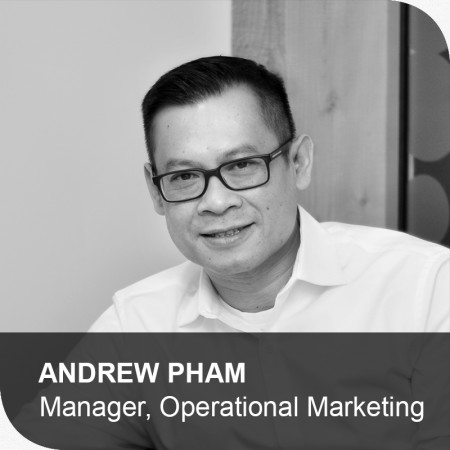 Andrew Pham – Manager, Operational Marketing – Mindshape