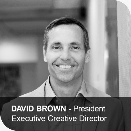 David Brown – President, Executive Creative Director – Mindshape