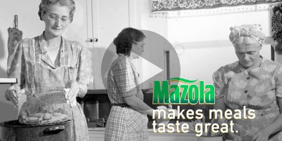 Mazola. Trusted by food lovers since 1911.